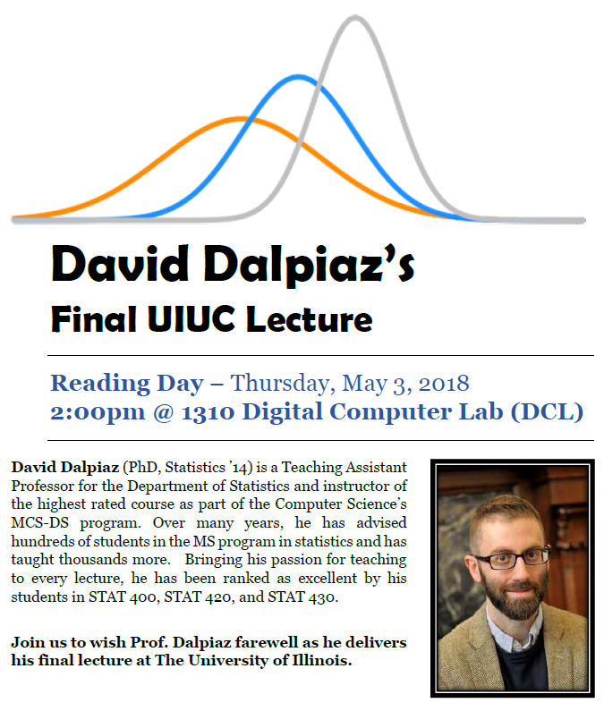 Reading Day Lecture -- David Dalpiaz's Farewell Lecture